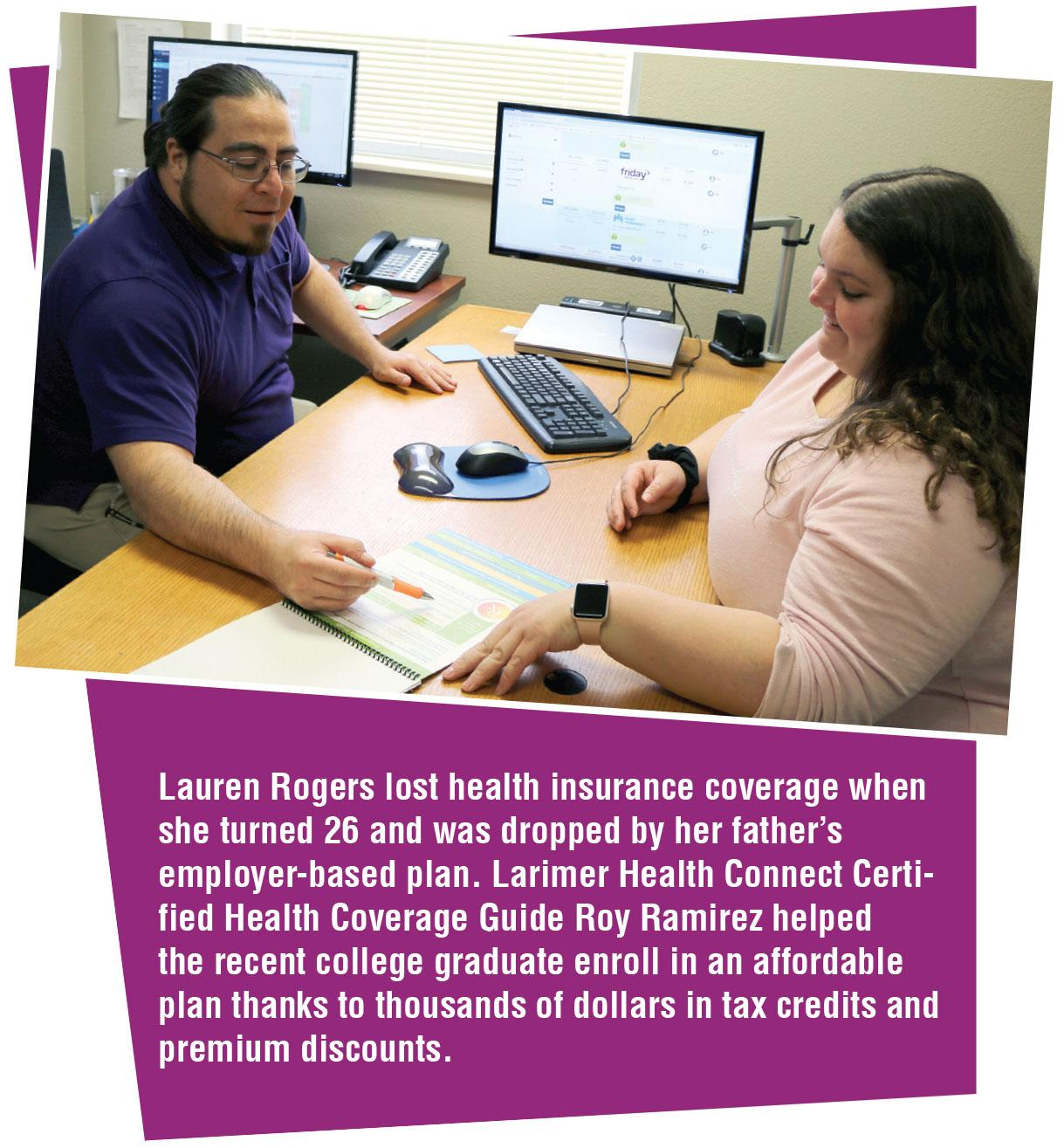 Health Coverage Specialist Roy Ramirez works with Lauren Rogers to find affordable health insurance.
