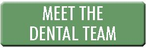 Meet the Dental Team
